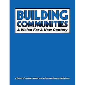 Building Communities: A Vision for a New Century