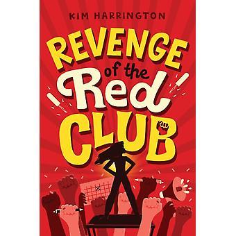 Revenge of the Red Club by Kim Harrington