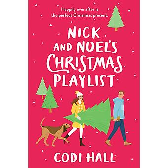 Nick and Noels Christmas Playlist by Codi Hall