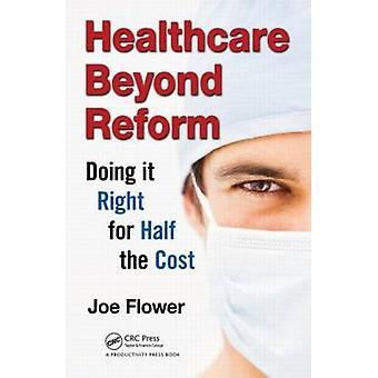 La atención médica más allá de la reforma