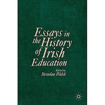 Essays in the History of Irish Education