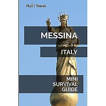Messina Mini Survival Przewodnik