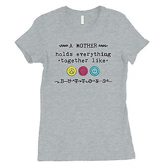 Mother Like Buttons Womens Grey Mother's Day Tee Shirt Gift For Mom