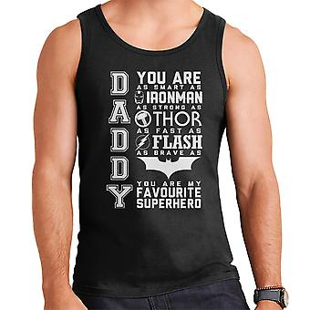 Daddy Your My Favourite Super Hero Men's Vest