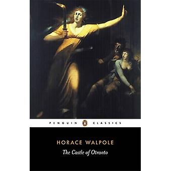 The Castle of Otranto by Horace Walpole - Michael Gamer - Michael Gam