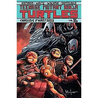 Teenage Mutant Ninja Turtles Band 16 - jagt Phantome von Kevin Eas