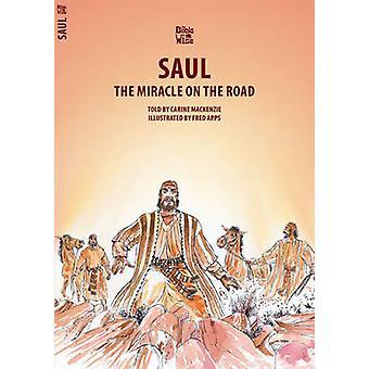 De Miracle on the Road - Saul door Carine Mackenzie - 9781857922967 boek