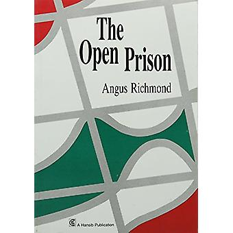 The Open Prison by Angus Richmond - 9781870518253 Book