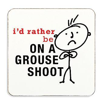 Mens die ik zou liever op een Grouse schieten Coaster Cork terug
