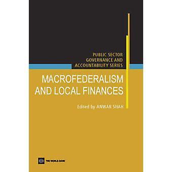 Macro federalisme en lokale financiering door Anwar Shah - 9780821363263 boek