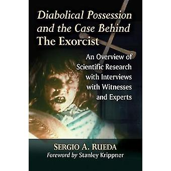 Diabolical Possession and the Case Behind The Exorcist - An Overview o