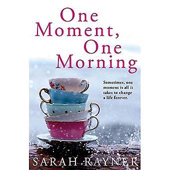 Ett ögonblick, en morgon