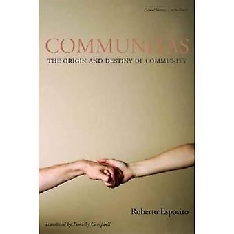 Communitas: Opprinnelse og skjebnen til samfunnet (kulturelle minnet i dag)