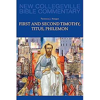 First and Second Timothy, Titus, Philemon (New Collegeville Bible Commentary)