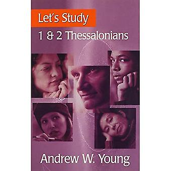 Let's Study 1 and 2 Thessalonians