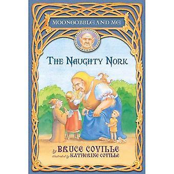 O impertinente Nork (Moongobble e Me série #5)