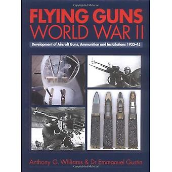 Flying Guns: World War II
