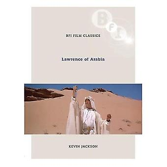 Lawrence of Arabia (BFI Film Classics)
