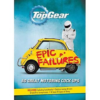 Top Gear: Episka misslyckanden: 50 fantastiska bilismen Cock-Ups