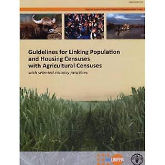 Riktlinjer för länkning befolkning och bostäder Censunses med jordbruks Censunses: med valda landet praxis...