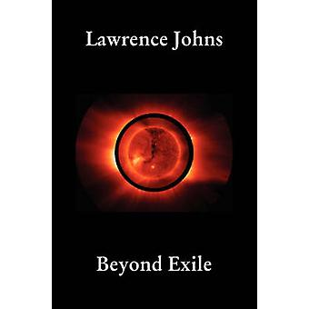 Beyond Exile by Johns & Lawrence
