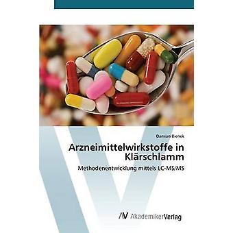Arzneimittelwirkstoffe en Klrschlamm par Bienek Damian