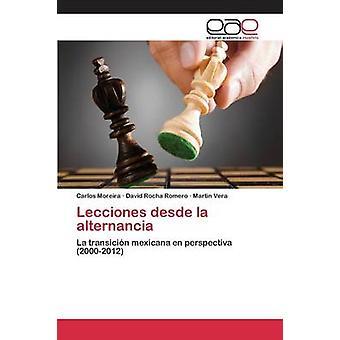 Lecciones desde la alternancia by Moreira Carlos