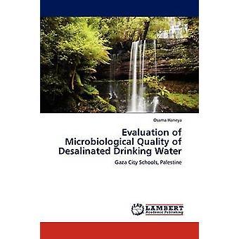 Evaluering af mikrobiologiske kvalitet af afsaltet drikkevand af Haneya & Osama