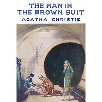 The Man in the Brown Suit (Facsimile edition) by Agatha Christie - 97