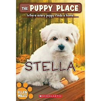 Stella by Ellen Miles - 9780545726436 Book