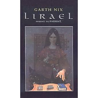 Lirael - Daughter of the Clayr by Garth Nix - 9780756910747 Book