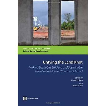 Untying the Land Knot - Making Equitable - Efficient - and Sustainable