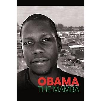 Obama The Mamba by Kevin Fegan - 9780957285996 Book