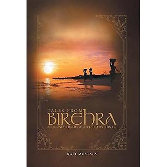 Tales from Birehra - A Journey Through a World Within Us by Rafi Musta