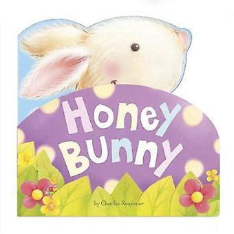 Honey Bunny by Charles Reasoner - Gareth Llewhellin - 9781479559473 B