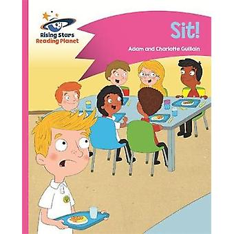Reading Planet - Sit! - Pink A - Comet Street Kids by Adam Guillain -