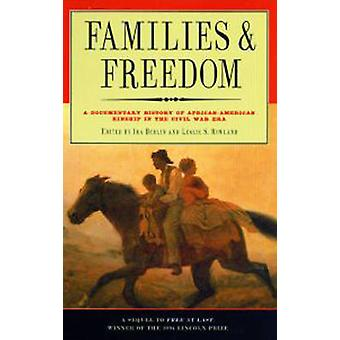 Families and Freedom - Documentary History of African-American Kinship