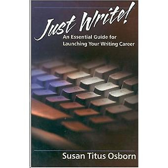 Just Write by Susan Osborn - 9781892525253 Book