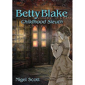 Betty Blake - Childhood Sleuth by Betty Blake - Childhood Sleuth - 97