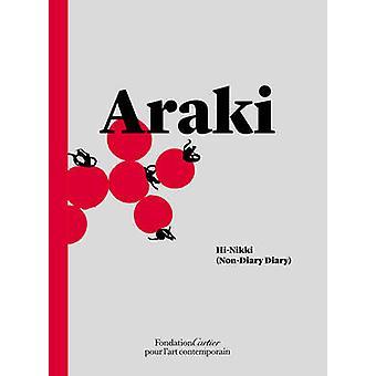 Nobuyoshi Araki - Hi-Nikki (Non-Diary Diary) by Nobuyoshi Araki - 9782