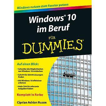 Windows 10 im Beruf Fur Dummies by Ciprian Adrian Rusen - 97835277125