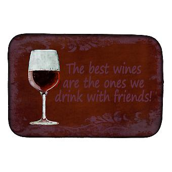 Os melhores vinhos são aqueles que bebemos com amigos esteira de secagem do prato