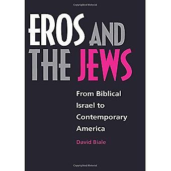 Eros e os judeus: de Israel bíblico para América contemporânea