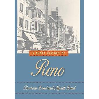 Une brève histoire de Reno par Barbara Land-Myrick E. Land-9780874172