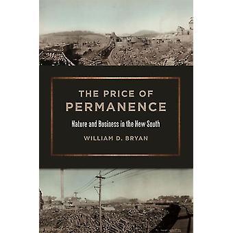 Prisen for permanens natur og forretning i New South af William D Bryan & serie redigeret af James C Giesen