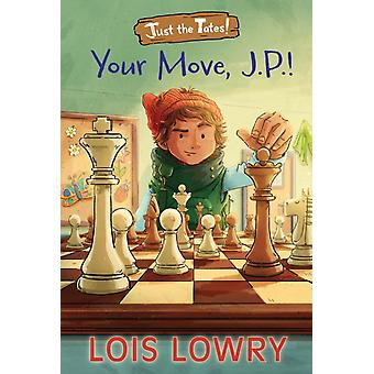 Your Move J.P. by Lowry & Lois