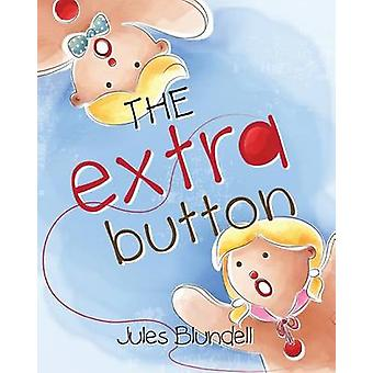 The Extra Button by Blundell & Jules