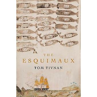 The Esquimaux by Tivnan & Tom