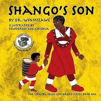 Shango's Son by Dr. Winmilawe - 9780983931805 Book