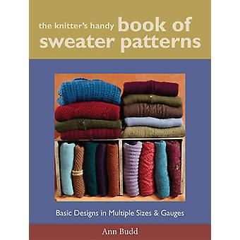 The Knitter's Handy Book of Sweater Pattern - Basic Designs in Multipl